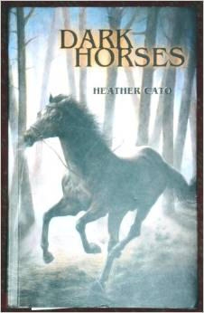 Dark Horses by Heather Cato