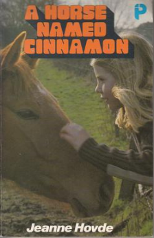 A Horse Named Cinnamon by Jeanne Hovde