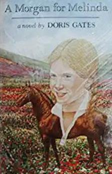 A Morgan for Melinda by Doris Gates