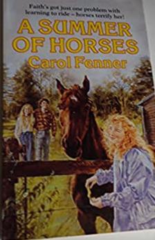 A Summer of Horses by Carol Fenner