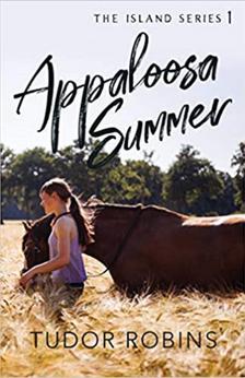 Appaloosa Summer (Island Series) by Tudor Robins