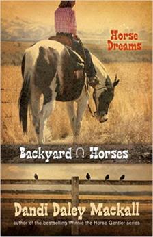 Backyard Horses by Dandi Daley Mackall